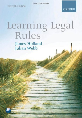 Learning Legal Rules: A Students' Guide to Legal Method and Reasoning 9780199557745