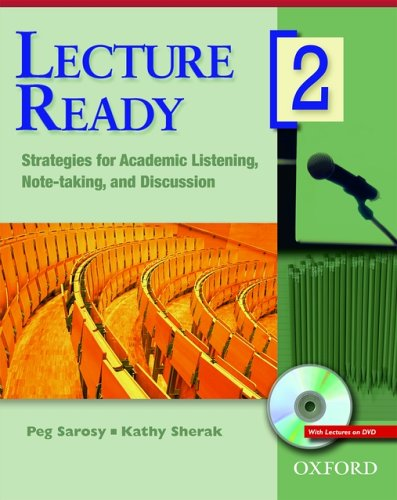 Lecture Ready 2 Student Book with DVD: Strategies for Academic Listening, Note-Taking, and Discussion 9780194417082