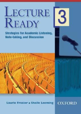 Lecture Ready 3 DVD: Strategies for Academic Listening, Note-Taking, and Discussion