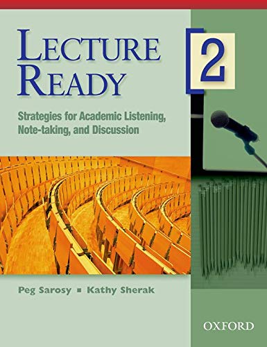 Lecture Ready, Level 2: Strategies for Academic Listening, Note-Taking, and Discussion 9780194309684