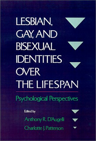Lesbian, Gay, and Bisexual Identities Over the Lifespan 9780195082319