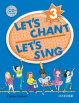 Let's Chant, Let's Sing 3 with Audio CD: Book 3 with Audio CD 9780194389174