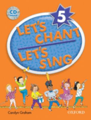 Let's Chant, Let's Sing Book 5 W/ Audio CD: Sb 5 W/ Audio CD 9780194389198