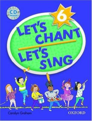 Let's Chant, Let's Sing Book 6 with Audio CD: Book 6 with Audio CD 9780194389204