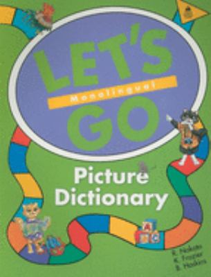 Let's Go Picture Dictionary: Monolingual 9780194358651
