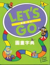 Let's Go Picture Dictionary: English/Chinese
