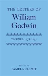 Letters of William Godwin: Volume 1
