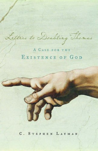 Letters to Doubting Thomas: A Case for the Existence of God 9780195308143