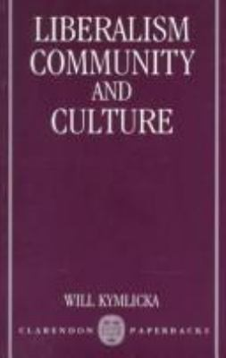 Liberalism, Community, and Culture 9780198275992