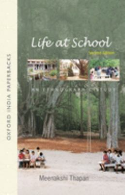 Life at School: An Ethnographic Study 9780195679649