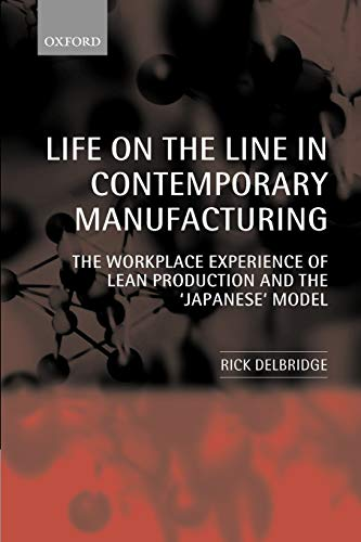 Life on the Line in Contemporary Manufacturing 9780199240432