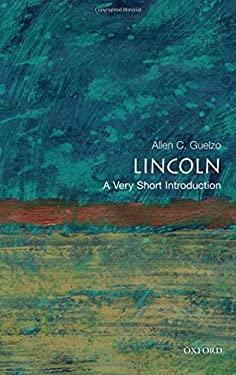 Lincoln: A Very Short Introduction 9780195367805