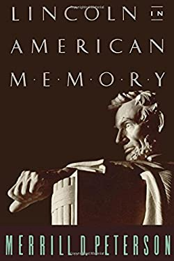 Lincoln in American Memory 9780195096453