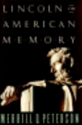 Lincoln in American Memory 9780195065701