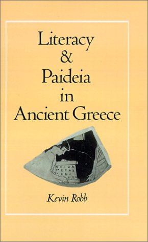 Literacy and Paideia in Ancient Greece 9780195059052