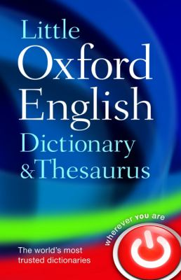 Little Oxford Dictionary and Thesaurus 9780199534814