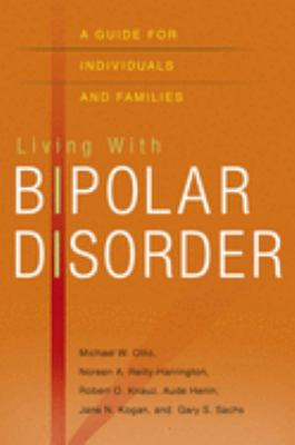 Living with Bipolar Disorder: A Guide for Individuals and Families 9780195323580