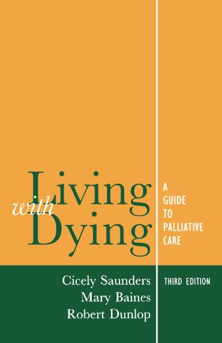 Living with Dying: A Guide for Palliative Care 9780192625144