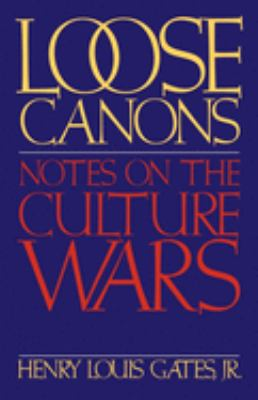 Loose Canons: Notes on the Culture Wars 9780195083507