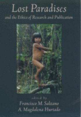 Lost Paradises and the Ethics of Research and Publication 9780195151190