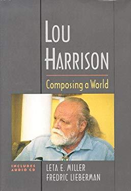 Lou Harrison: Composing a World 9780195110227