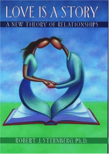 Love Is a Story: A New Theory of Relationships 9780195131024