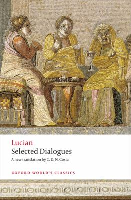 Lucian: Selected Dialogues 9780199555932
