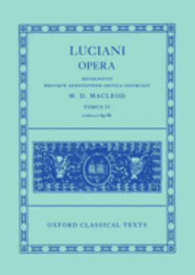 Luciani Opera, Tomus IV: Libelli 69-86 9780198145967