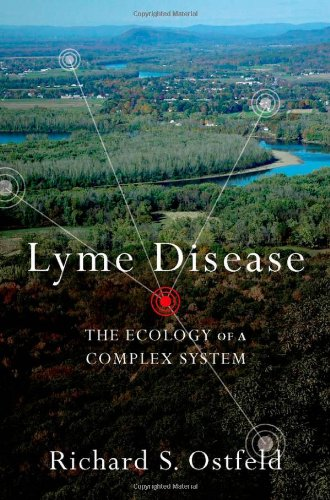 Lyme Disease: The Ecology of a Complex System 9780195388121