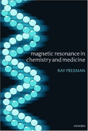 Magnetic Resonance in Chemistry and Medicine 9780199262250