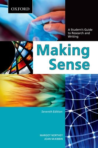 Making Sense: A Student's Guide to Research and Writing 9780195445817
