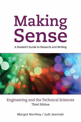 Making Sense in Engineering and the Technical Sciences: A Student's Guide to Research and Writing 9780195430585