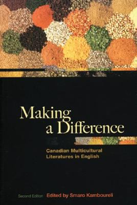Making a Difference: Canadian Multicultural Literature 9780195422887