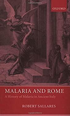 Malaria And Rome By Robert Sallares Reviews Description border=