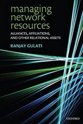 Managing Network Resources: Alliances, Affiliations, and Other Relational Assets 582596