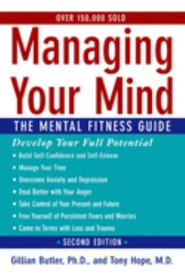 Managing Your Mind: The Mental Fitness Guide 9780195314533