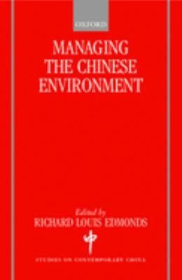 Managing the Chinese Environment 9780198296355