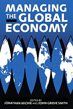 Managing the Global Economy 9780198289685