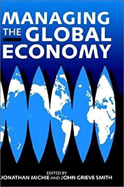 Managing the Global Economy 9780198289692