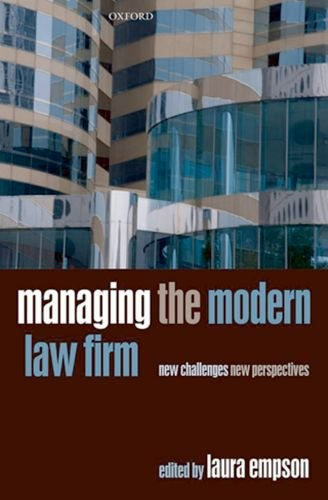 Managing the Modern Law Firm: New Challenges, New Perspectives 9780199589647