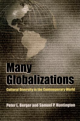 Many Globalizations: Cultural Diversity in the Contemporary World 9780195168822