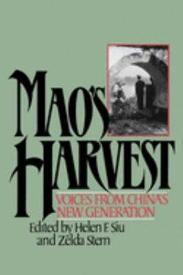 Mao's Harvest: Voices from China's New Generation 9780195034998