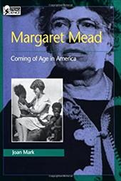 Margaret Mead: Coming of Age in America