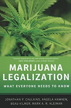 Marijuana Legalization: What Everyone Needs to Know 9780199913718