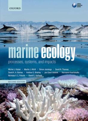 Marine Ecology: Processes, Systems, and Impacts 9780199227020