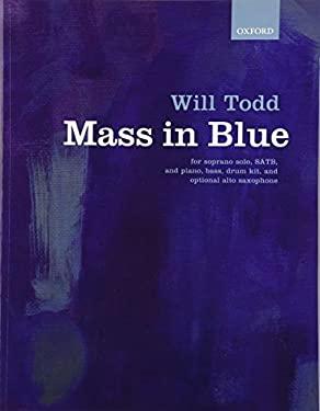 Mass in Blue: Vocal Score 9780193400504