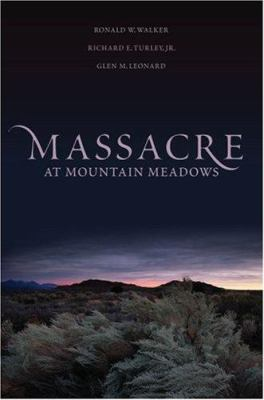 Massacre at Mountain Meadows: An American Tragedy 9780195160345