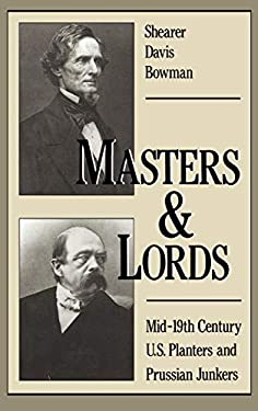 Masters & Lords: Mid-19th-Century U.S. Planters and Prussian Junkers 9780195052817