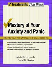 Mastery of Your Anxiety and Panic: Workbook for Primary Care Settings