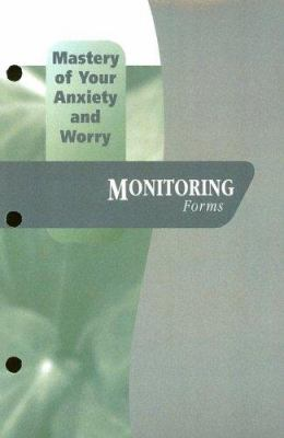 Mastery of Your Anxiety and Worry: Monitoring Forms
